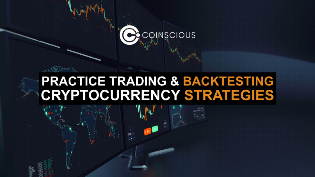 Practice Trading & Backtesting Cryptocurrency Strategies